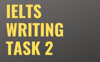 IELTS Writing – Task 2